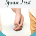 Putting Your Spouse First