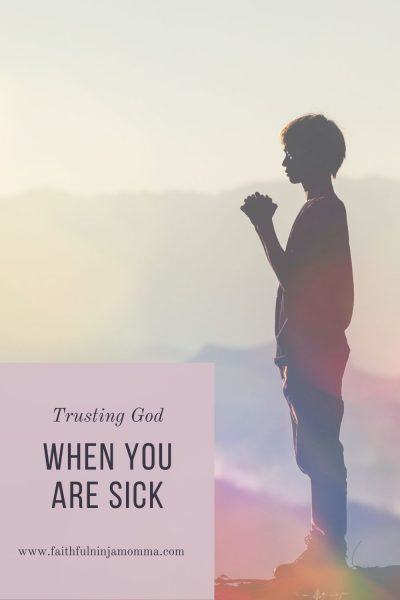 Trusting God When You Are Sick